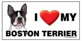 I Love My Boston Terrier Car Magnet 8x4 Dog Sign - $5.89