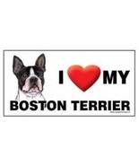 I Love My Boston Terrier Car Magnet 8x4 Dog Sign - $5.89