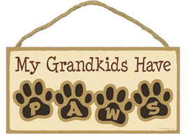 "My Grandkids Have Paws Sign Plaque Dog 10"" x 5""  pet lovers gift - $9.46"