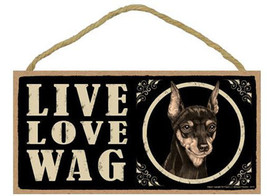 """Live Love Wag Miniature Pinscher Min Pin Sign Plaque Dog 10"""" x 5"""" pet gifts - $9.46"""