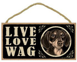 """Live Love Wag Dachshund black and tan  Sign Plaque Dog 10"""" x 5"""" pet gifts - $9.46"""