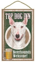 "Top Dog Inn Beerhounds Bull Terrier white  Bar Sign Plaque dog 10"" x 16""... - $20.53"