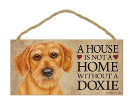 """House is Not a Home without a Dachshund Doxie Sign Plaque Dog 10""""x5""""  wi... - $9.46"""