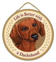 """Life is Better with a Dachshund Red Sign Plaque Dog 10"""" diameter pet gift - $13.98"""