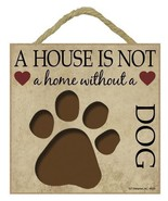 "A House Is Not a Home Dog Sign Plaque 5""x5"" easel  back pet gift dog puppy cut - $9.46"