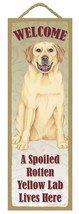 "Spoiled Rotten Yellow Labrador Lives Here Sign 5"" x 15"" Plaque Gift pet ... - $13.98"