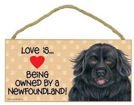 Love Being Owned Newfoundland Wood Sign Plaque dog - $9.46