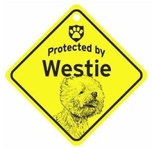 Protected by  Westie  Dog Car Window Sign - $4.75