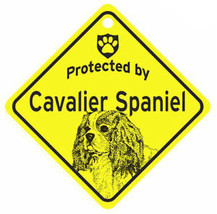 Protected by Cavalier Spaniel Dog Car Window Sign - $4.75
