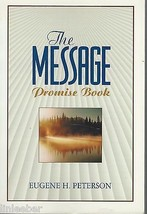 The Message Promise Book (Experiencing God) By Eugene H.Peterson;1997 PB... - $3.97