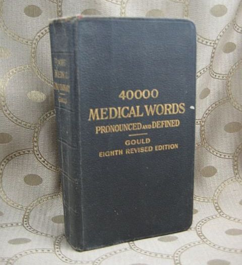 A Pocket Medical Dictionary by George M Gould Eighth Edition
