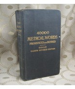 A Pocket Medical Dictionary by George M Gould Eighth Edition - $5.99