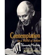 Contemplation in a World of Action: Second Edition, Restored and Correct... - $12.00