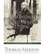 The Intimate Merton: His Life from His Journals by Thomas Merton, Patric... - $6.90