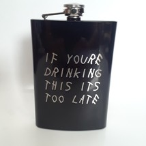Drinking My Woes 8 oz Flask - $12.95