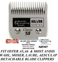 PRO Pet Grooming SILVER 5F 5FC BLADE Fit Oster A5 A6,Many Andis,Wahl Cli... - $27.65