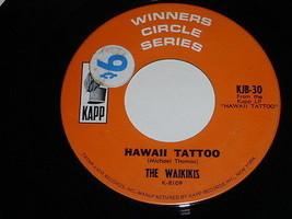 The Waikikis Hawaii Tattoo Tahiti Tamoure 45 RPM Record Kapp Winners Circle - $14.99