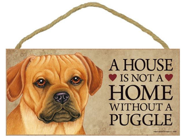 "House is Not Home without a Puggle Sign Plaque Dog 10"" x 5"""