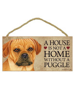"House is Not Home without a Puggle Sign Plaque Dog 10"" x 5"" - $9.95"