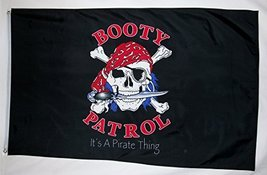 Booty Patrol Pirate Flag 3' X 5' It's A Pirate Thing Indoor Outdoor Banner - $9.95