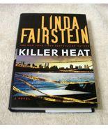 Killer Heat: A Novel ...Author: Linda Fairstein (used hardcover) - $9.00