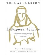 Dialogues with Silence: Prayers & Drawings by Thomas Merton 1st Ed - $19.99