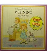 Children's Book About Whining, A - Help Me Be Good [Hardcover] by berry,... - $5.35
