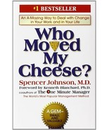 Who Moved My Cheese?: An Amazing Way to Deal with Change in Your Work an... - $14.95