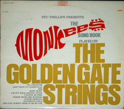 "The Golden Gate Strings ""The Monkee's Song Book""  LPj - $3.00"
