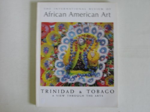 The International Review of African American Art (Vol. 8, No.'s 1 & 3) Trinid...