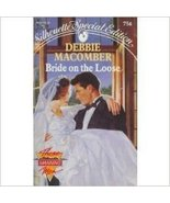 BRIDE ON THE LOOSE [Mass Market Paperback] by DEBBIE MACOMBER - $5.20