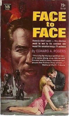 FACE TO FACE by Edward A. Rogers (1963) Macfadden political fiction pb