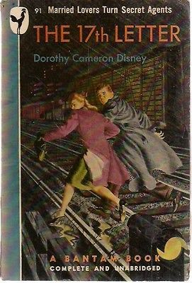 THE 17th LETTER by Dorothy Cameron Disney (1947) Bantam espionage pb