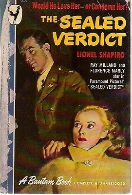 THE SEALED VERDICT by Lionel Shapiro (1948) Bantam movie tie-in (Ray Milland) pb