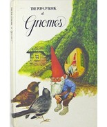 The Pop-Up Book of Gnomes by Rien Poortvliet; Wil Huygen - $65.19
