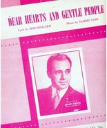 Dear Hearts and Gentle People [Sheet music] by Bob Hilliard; Sammy Fain - $44.99