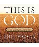 This Is God: I've Given You Everything You Need, A Better World Starts W... - $9.49