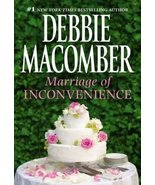 MARRIAGE OF INCONVENIENCE [Mass Market Paperback] by DEBBIE MACOMBER - $4.99