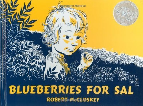 Blueberries for Sal (Viking Kestrel picture books) [Hardcover] by McCloskey, ...