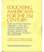 EDUCATING AMERICANS FOR THE 21ST CENTURY: A plan of action for improving... - $17.99