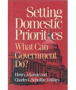 Setting Domestic Priorities: What Can Government Do? (Setting National P... - $19.95