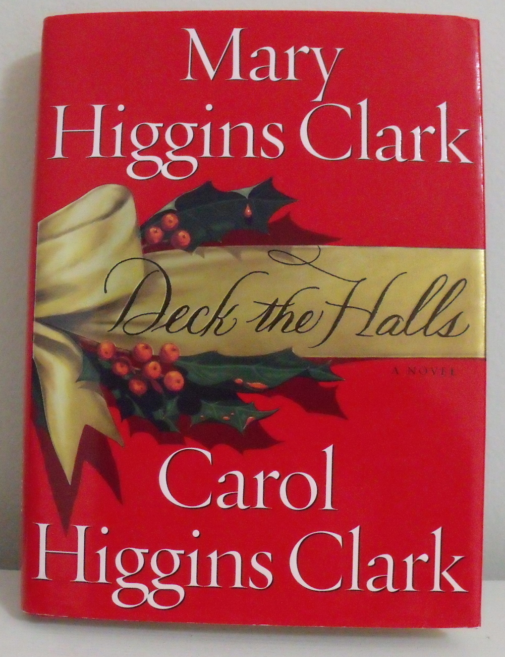 Primary image for Book Deck the Halls Mary and Carol Higgins Clark