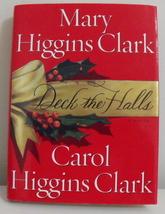 Book Deck the Halls Mary and Carol Higgins Clark - $3.95