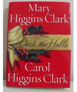 Book Deck the Halls Mary and Carol Higgins Clark - $3.95