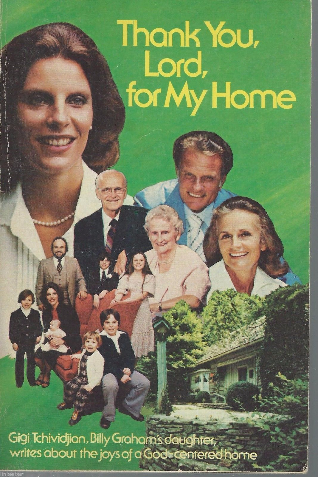 Thank You,Lord,for My Home by Gigi Tchividjian,Billy Graham's Daughter;Joys;1989