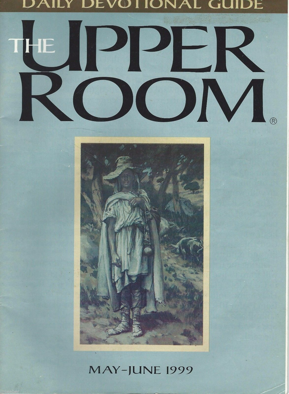 8) The Upper Room Daily Devotional Guides 1999,2001,2004;Christian Art;Stories