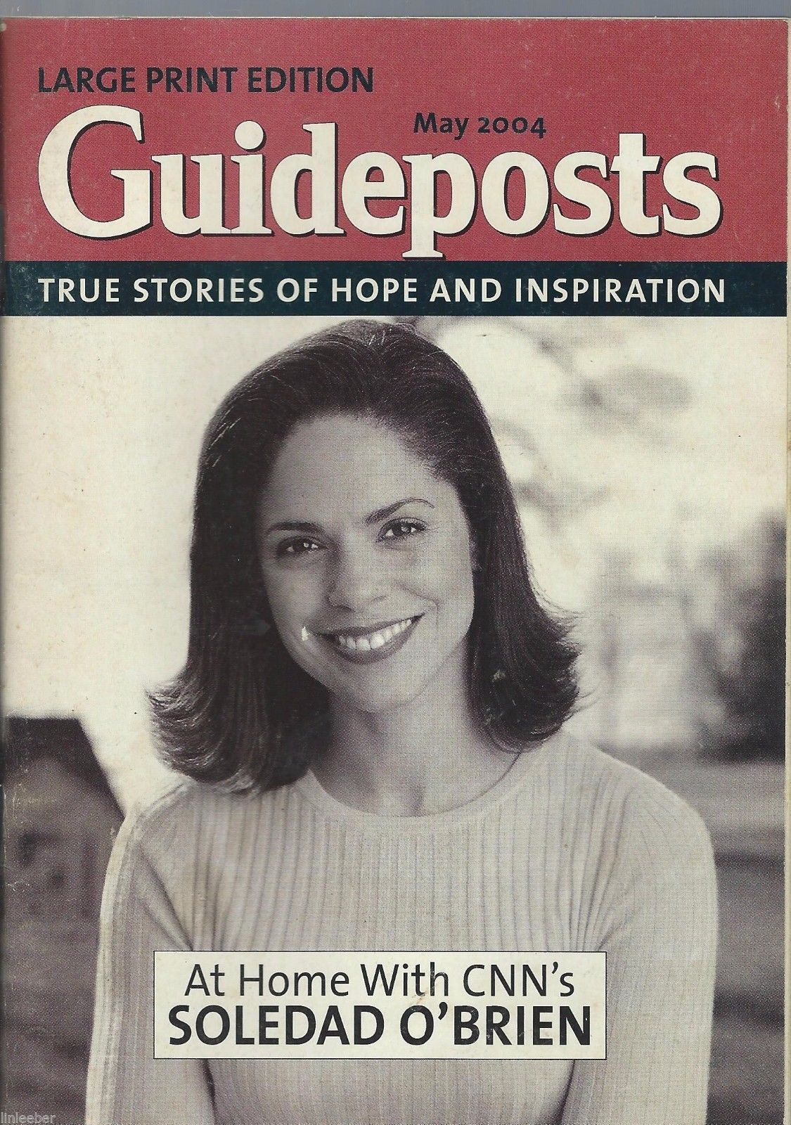 9) GUIDEPOSTS-TRUE STORIES OF HOPE AND INSPIRATION;Large Print Edition; 2004