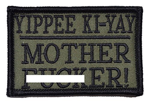 Yippee Ki-Yay Mother F***er! 2x3 Military Patch / Morale Patch - Multiple Col...