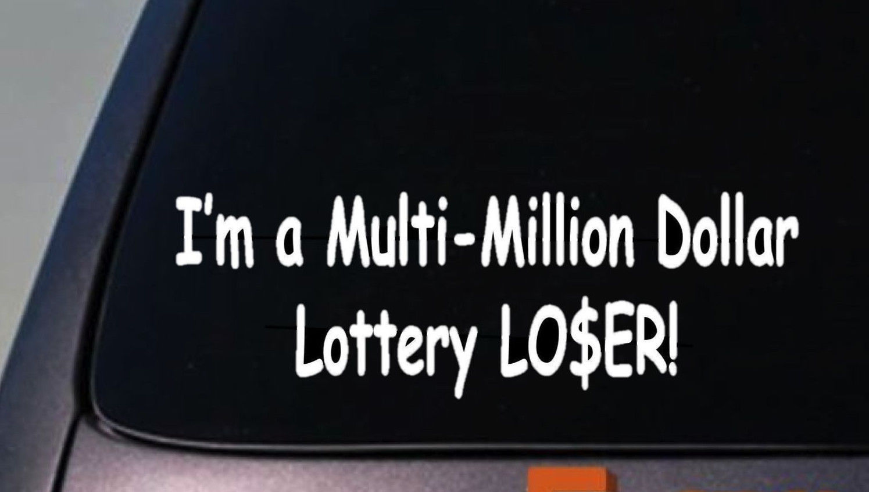 "LOTTERY STICKER DECAL MONEY DOLLAR COLLEGE GAS DECAL WINDOW WORK BEACH 6"""