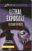 Lethal Exposure Elisabeth Rees(Navy SEAL Defenders)(Love Inspired LP Sus... - $2.25
